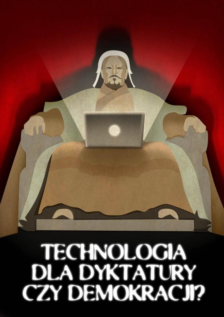 Technologia – w służbie dyktatury czy demokracji? Zapraszamy na debatę!