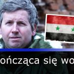 Syria. Niekończąca się wojna – dr Paweł Średziński